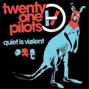 TWENTY-ONE-PILOTS-QUIET-IS-VIOLENT-CD-NEW