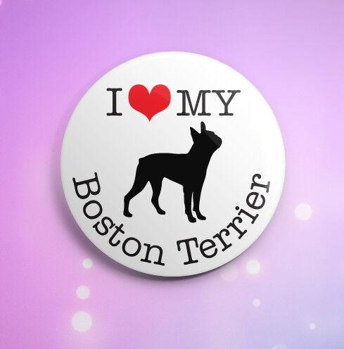 DOG BREED I LOVE MY BOSTON TERRIER BADGE I HEART MY BOSTON TERRIER DOG BADGES
