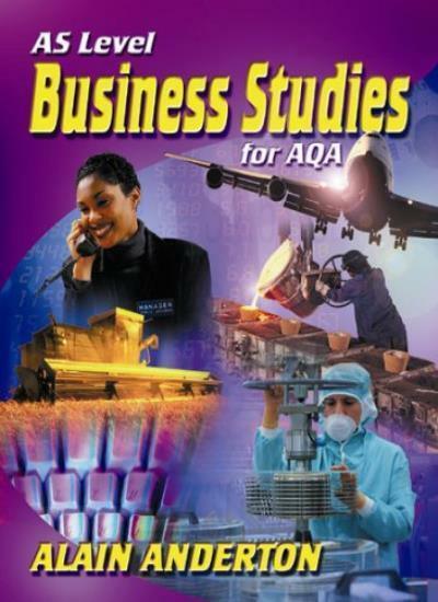 AS Level Business Studies for AQA,Mr Alain Anderton