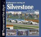 Endurance Racing at Silverstone in the 70s and 80s by Chas Parker (Paperback, 2010)