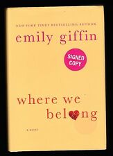 Where We Belong by Emily Giffin (2012, Hardcover), Signed First Edition