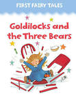 Goldilocks and the Three Bears by Anness Publishing (Board book, 2013)