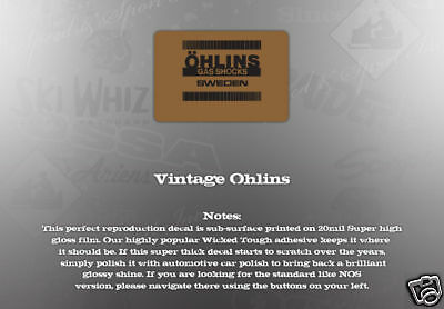 WICKED TOUGH VINTAGE LIKE NOS OHLINS SHOCK DECAL
