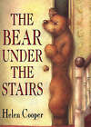 The Bear Under the Stairs by Helen Cooper (Paperback, 1994)