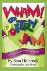 Wham! It's a Poetry Jam: Discovering Performance Poetry by Sara E. Holbrook (Paperback, 2002)