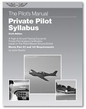ASA The Pilot's Manual Private Pilot Syllabus: 6th Edition FREE SHIPPING