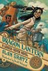 The Dragon Lantern by Alan Gratz (Paperback, 2016)