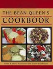 The Bean Queen's Cookbook by Karen R. Hurd, Jeanne Hutchinson (Paperback, 2009)