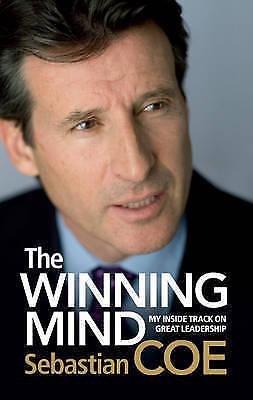 1 of 1 - The Winning Mind: My Inside Track on Great Leadership, Coe, Sebastian, New Book