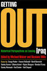 Getting Out: Historical Perspectives on Leaving Iraq by University of Pennsylvania Press (Hardback, 2009)