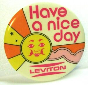 1970s Vintage Pinback Pin Button Psychedelic Have A Nice Day LEVITON Anthro Sun