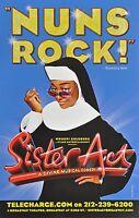SISTER ACT  BROADWAY WINDOW CARD* NUNS ROCK!   -  PATINA MILLER