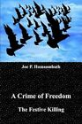 a Crime of Freedom 9781414043883 by Joe P. Homsombath Book
