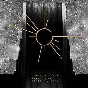 Cranial-Dark-Towers-Bright-Lights-VINYL-12-034-Album-2017-NEW-Great-Value