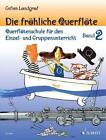 Die fröhliche Querflöte Band 2 von Gefion Landgraf (2012, Taschenbuch)