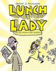 Lunch Lady and the Author Visit Vendetta by Jarrett J Krosoczka (Paperback / softback)