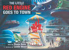 The Little Red Engine Goes to Town by Diana Ross (Paperback, 2005)