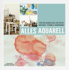Alles Aquarell (2013, Gebundene Ausgabe)