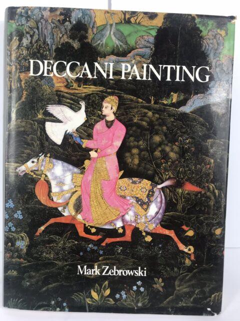 Deccani Painting 1983 Mark Zebrowski Illustrated 18th/19th Cen Decann Indian Art