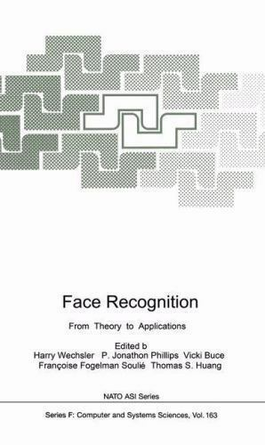 Face Recognition: From Theory to Applications (NATO ASI Series / Computer and Sy