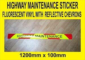 FLOURESCENT Highway Maintenance Sticker with REFLECTIVE chevrons - 1200m x100mm