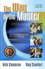The Way of the Master Basic Training Course: Study Guide, Ray Comfort, Kirk Came