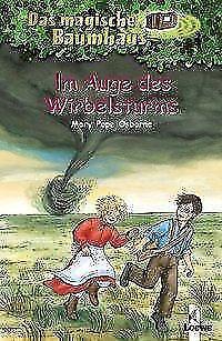 Im Auge des Wirbelsturms / Das magische Baumhaus Bd. 20 von Mary Pope Osborne...