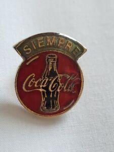 Vintage  SIEMPRE Coca Cola  Mexico  PIn