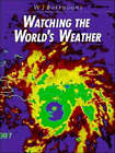 Watching the World's Weather by William James Burroughs (Hardback, 1991)