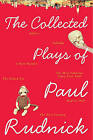 The Collected Plays of Paul Rudnick by Paul Rudnick (Paperback / softback, 2010)