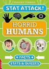 Horrid Humans: Facts, Stats and Quizzes by Tracey Turner (Hardback, 2015)