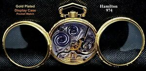 Antique 17 Jewels Gold Plated Display Case Pocket Watch Hamilton 974