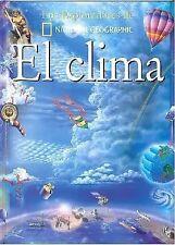 El Clima/Weather (Coleccion Exploradores) (Exploradores de National Geographic..