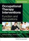 Occupational Therapy Interventions: Function and Occupations by Catherine Meriano, Donna Latella (Paperback, 2016)