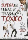 Supera Un Lugar de Trabajo Toxico=rising Above a Toxic Workplace by Harold Myra, Gary D Chapman (Paperback / softback, 2015)