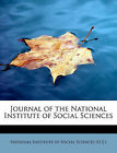 Journal of the National Institute of Social Sciences by Nat Institute of Social Sciences (U S ) (Paperback / softback, 2011)