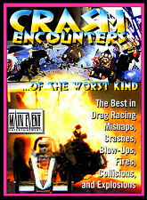 Drag Racing CRASH ENCOUNTERS of the WORST KIND, TV Show, A MAIN EVENT DVD