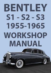 bentley s1 s2 s3 1955 to 1965 workshop manual ebay rh ebay com Bentley S2 Interior Bentley S3