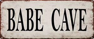 BABE CAVE Metal Sign Vintage Look Rustic Metal Sign Retro Man cave 5x12 SS16