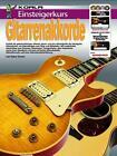 Einsteigerkurs Gitarren-Akkorde von Gary Turner (2014, Taschenbuch)