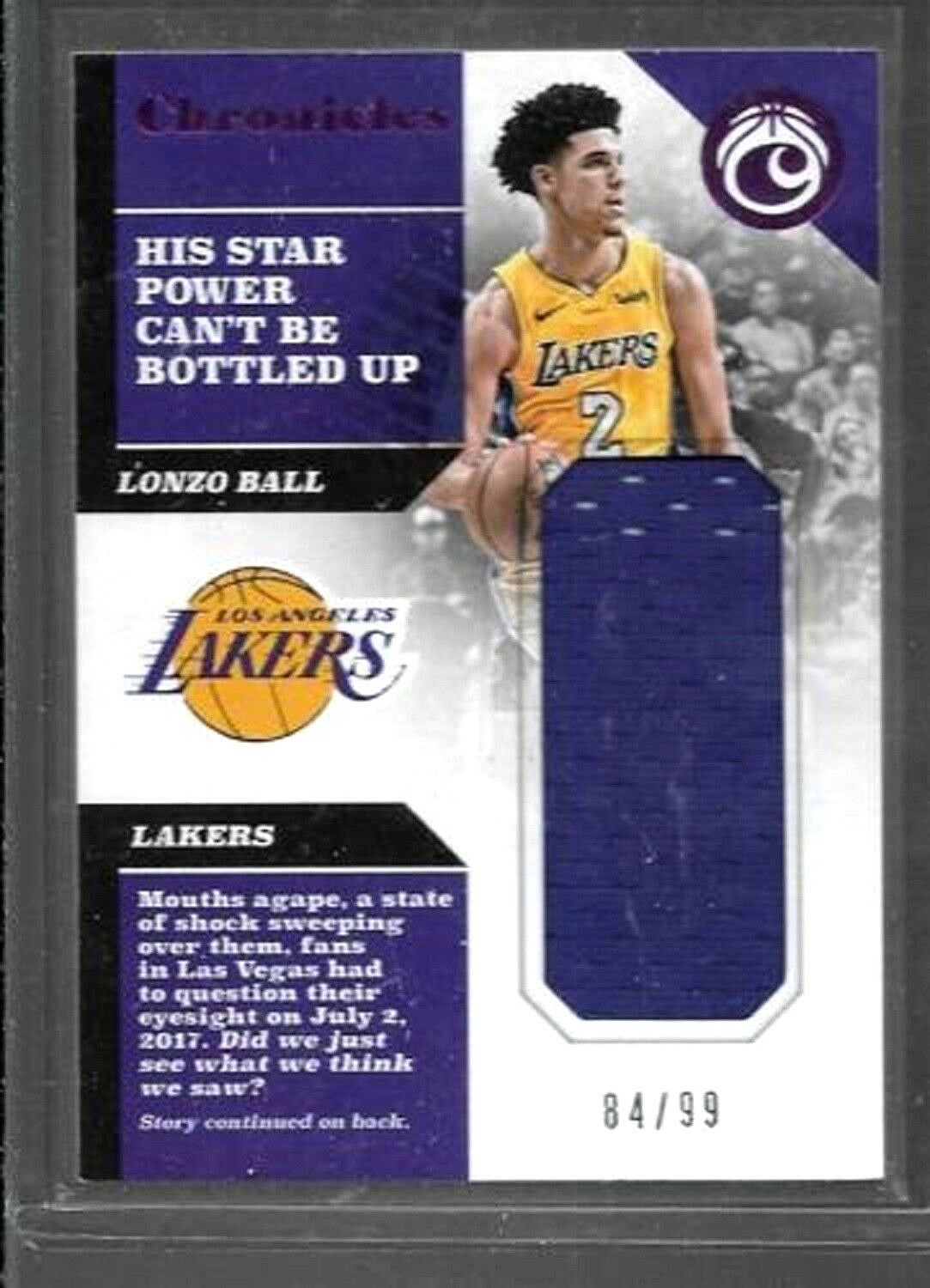 acebe393a LONZO BALL ROOKIE (LA LAKERS-G) PANINI CHRONICLES NUMBERED 84 99 GAME-USED  JERSEY PATCH ROOKIE CARD FROM 2017-2018 PANINI CHRONICLES BASKETBALL.
