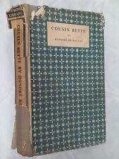 HONORE DE BALZAC.COUSIN BETTE.KATHLEEN RAINE.H/B D/J 1948,THE NOVEL LIBRARY