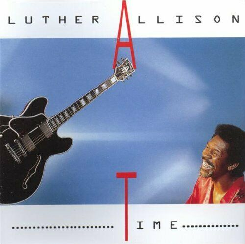 Luther Allison : Time CD Value Guaranteed from eBay's biggest seller!