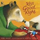Kiss Good Night by Amy Hest (Paperback / softback, 2006)