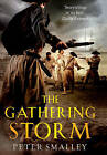 The Gathering Storm by Peter Smalley (Paperback, 2010)