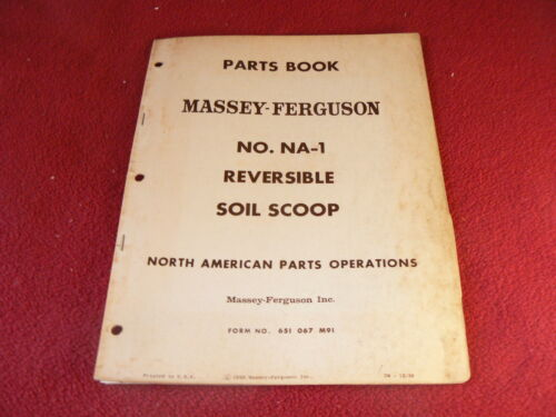 Massey Ferguson NA-1 Reversible Soil Scoop Original Dealer/'s Parts Book