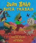 Juan Bobo Busca Trabajo by Marisa Montes (Paperback / softback, 2006)