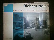 RICHARD NEUTRA. BUILDINGS AND PROJECTS. RéALISATIONS ET PROJETS. BAUTEN .. *f26