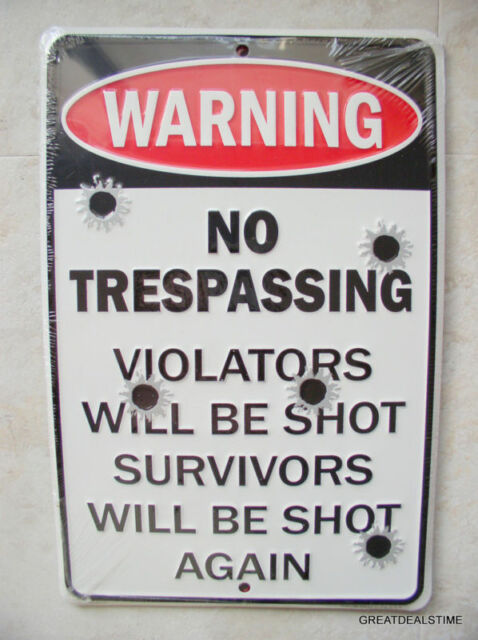 NO TRESPASSING WARNING SURVIVORS SHOT AGAIN  METAL SIGN 8 x 12 NEW Man cave Sign
