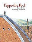Pippo the Fool by Pau Estrada, Tracey E. Fern (Hardback, 2009)